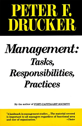 Book Review: Management: Tasks, Responsibilities, Practices Paperback by Peter F. Drucker